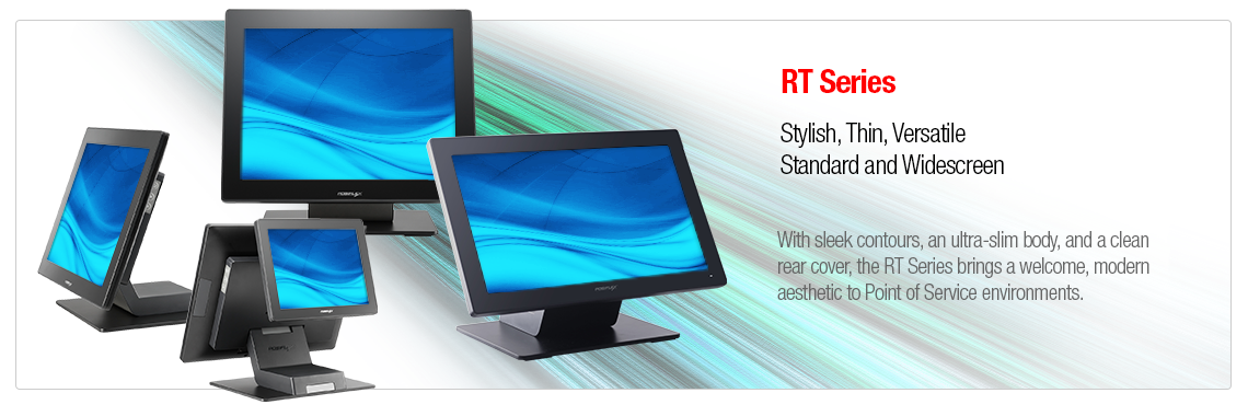 RT Series - Stylish, Ultra-Thin Touch Screen Terminals