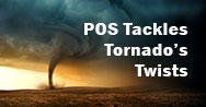 POS Tackles Tornado's Twists